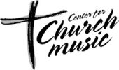 Center For Church Music, Songs & Hymns